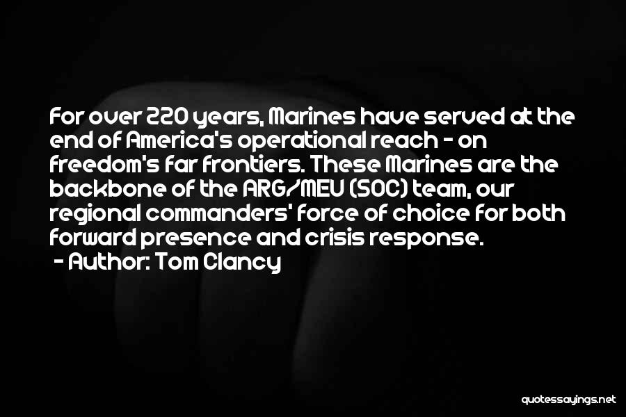 Crisis Response Quotes By Tom Clancy