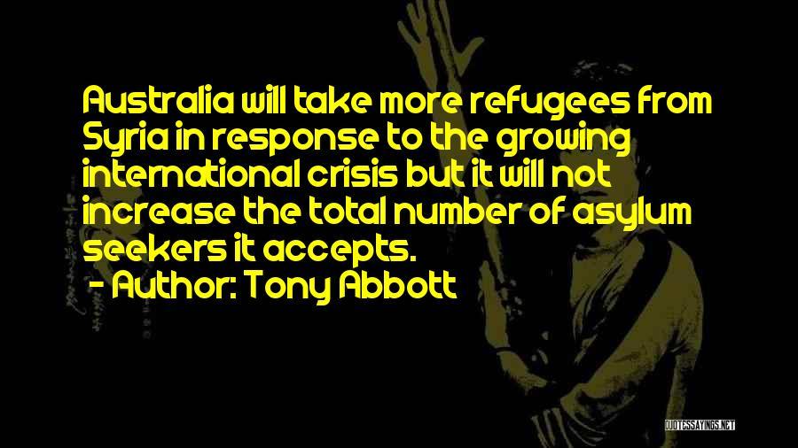 Crisis Response Quotes By Tony Abbott