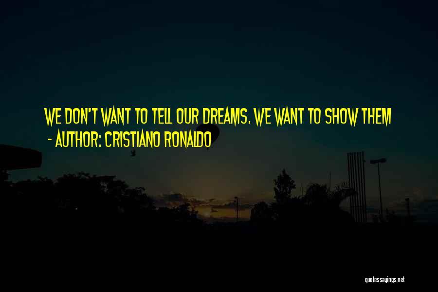 Cristiano Ronaldo Quotes 1143958