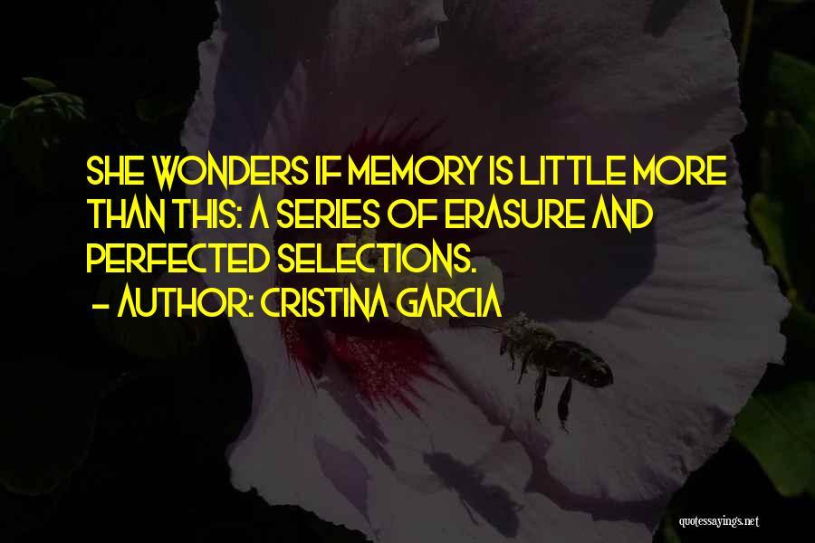 Cristina Garcia Quotes 1063706