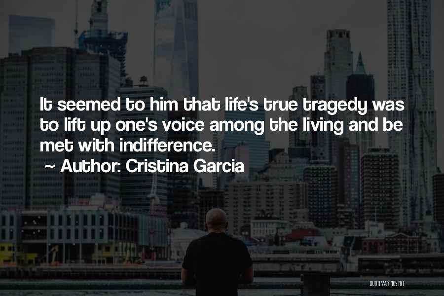 Cristina Garcia Quotes 1175955