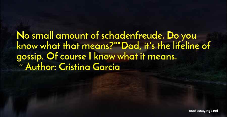 Cristina Garcia Quotes 1293004