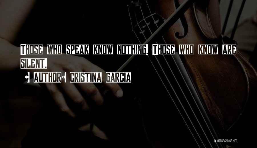 Cristina Garcia Quotes 1329083