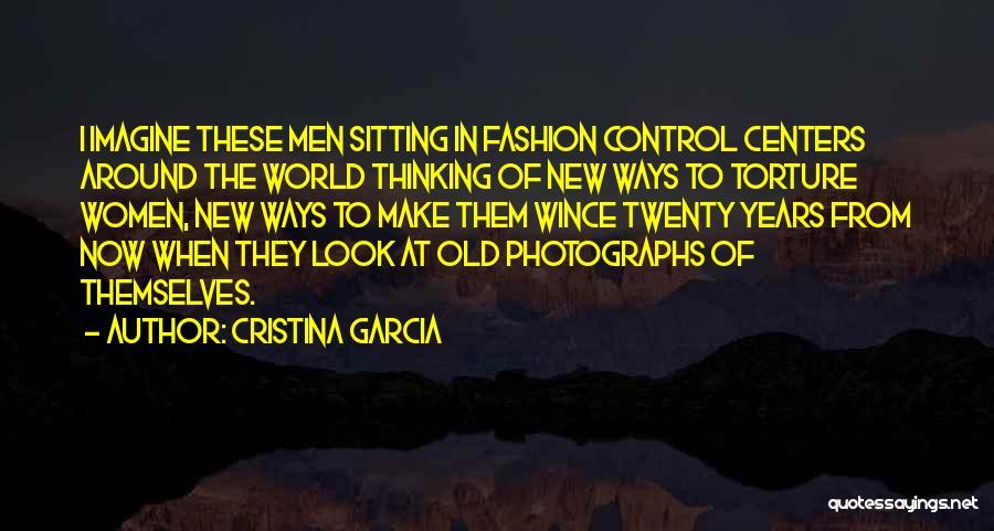 Cristina Garcia Quotes 259158