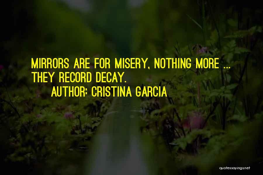 Cristina Garcia Quotes 947172