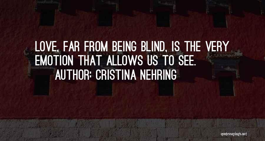 Cristina Nehring Quotes 435672