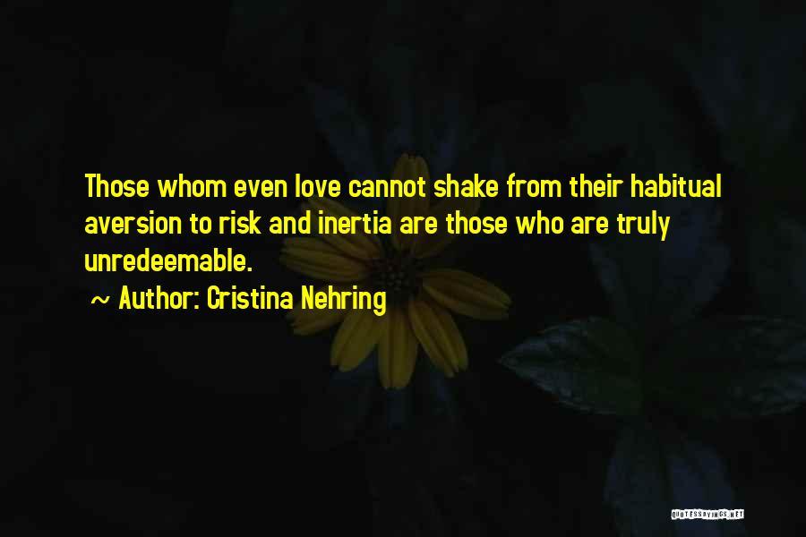Cristina Nehring Quotes 764693