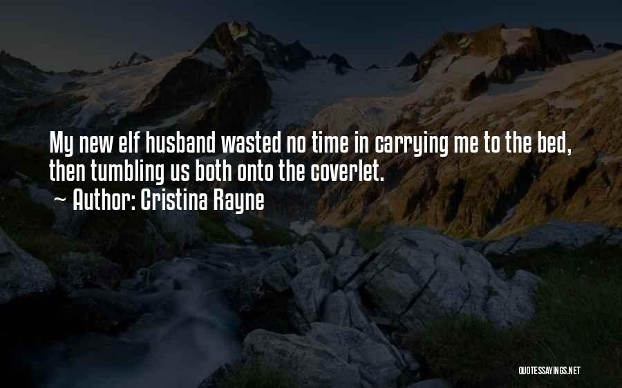 Cristina Rayne Quotes 1378118