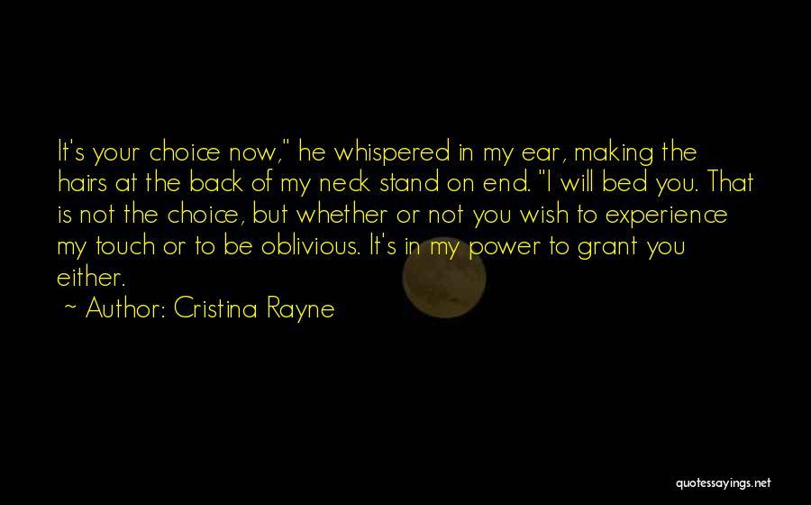 Cristina Rayne Quotes 1690813