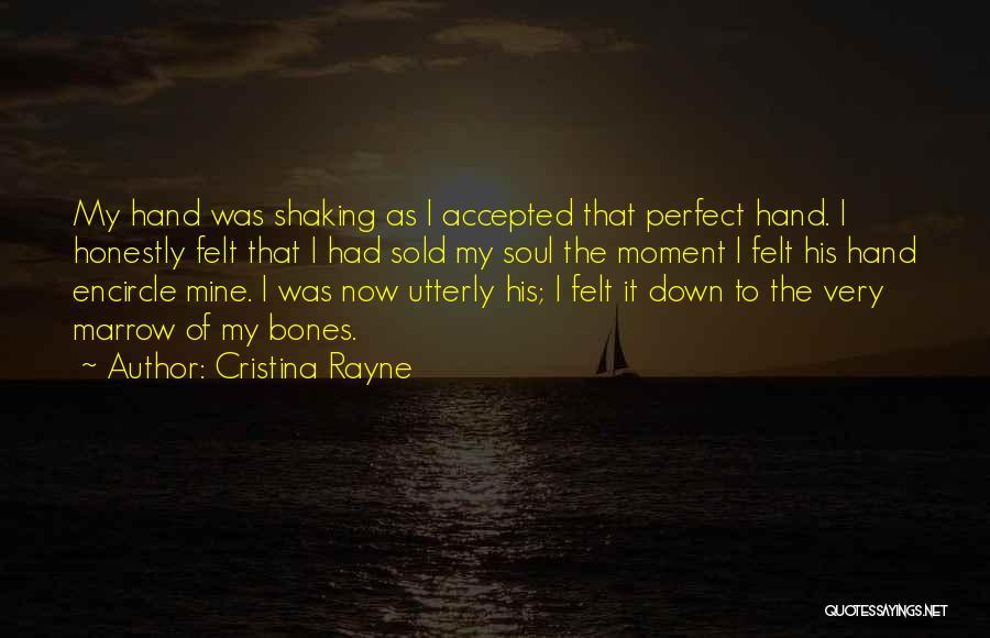 Cristina Rayne Quotes 1980151