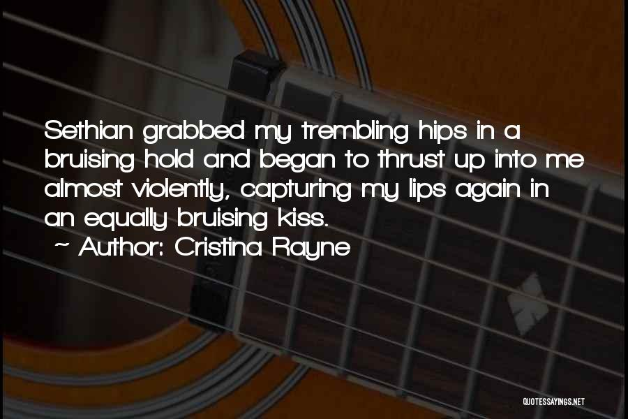 Cristina Rayne Quotes 552842