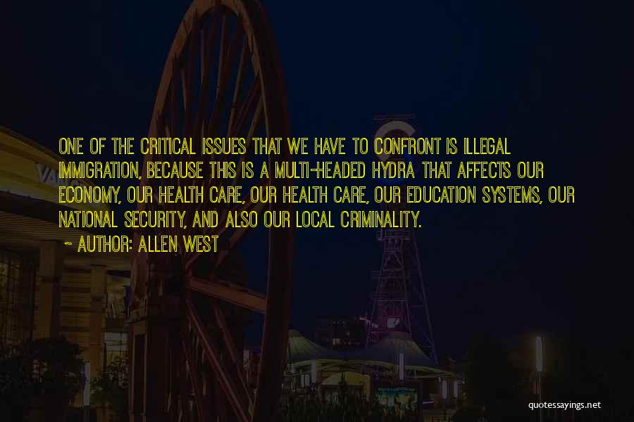 Critical Care Quotes By Allen West