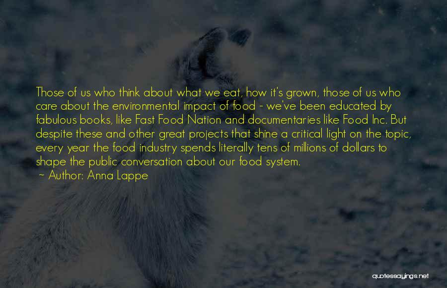 Critical Care Quotes By Anna Lappe