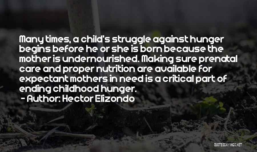 Critical Care Quotes By Hector Elizondo