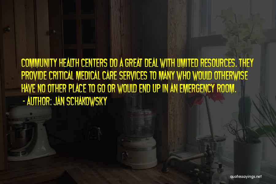 Critical Care Quotes By Jan Schakowsky