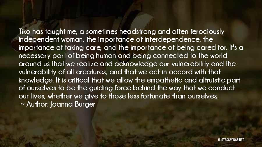 Critical Care Quotes By Joanna Burger