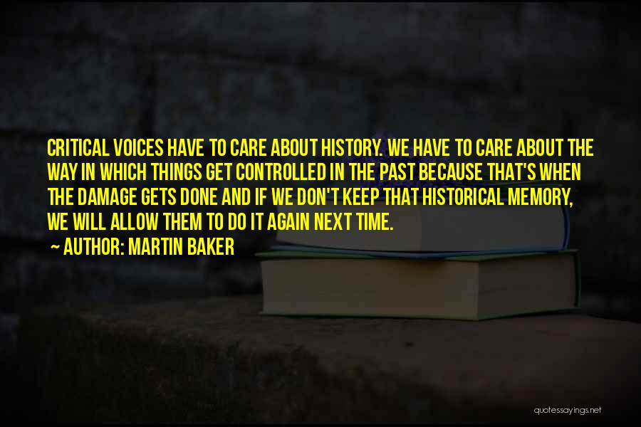 Critical Care Quotes By Martin Baker