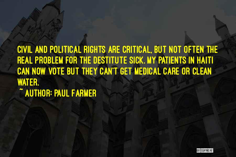 Critical Care Quotes By Paul Farmer