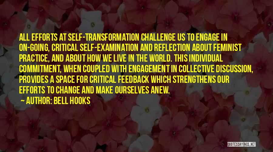 Critical Reflection Quotes By Bell Hooks