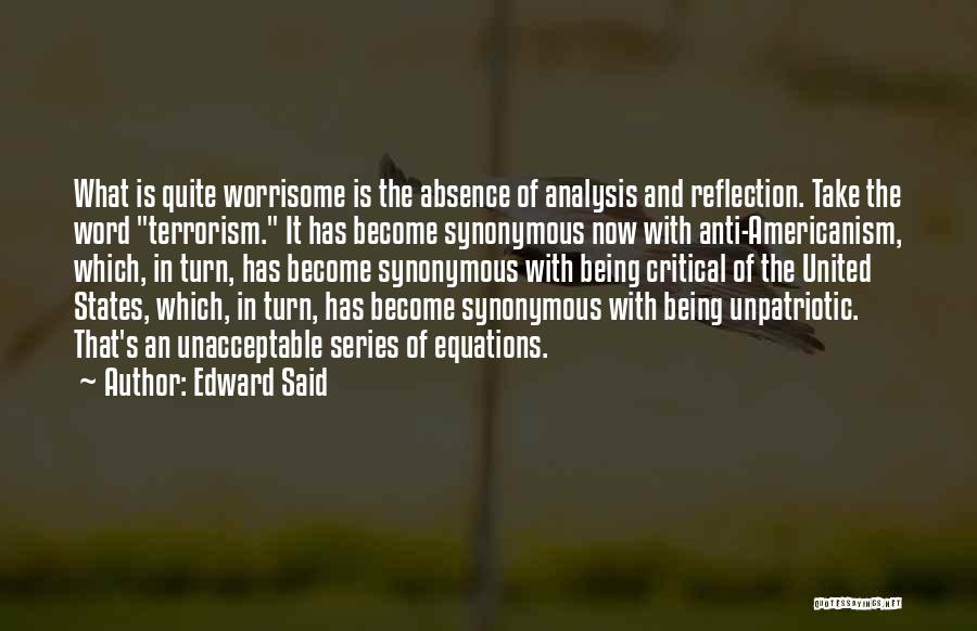 Critical Reflection Quotes By Edward Said
