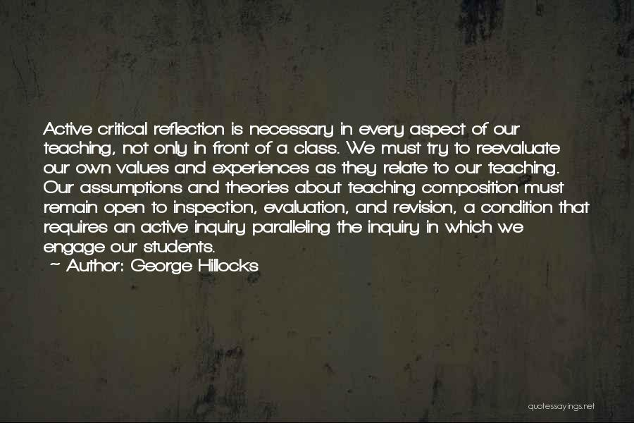 Critical Reflection Quotes By George Hillocks