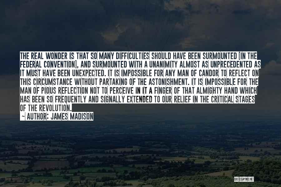 Critical Reflection Quotes By James Madison