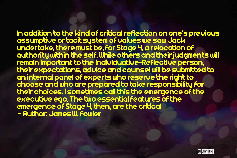 Critical Reflection Quotes By James W. Fowler