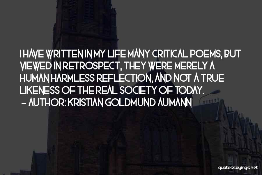 Critical Reflection Quotes By Kristian Goldmund Aumann