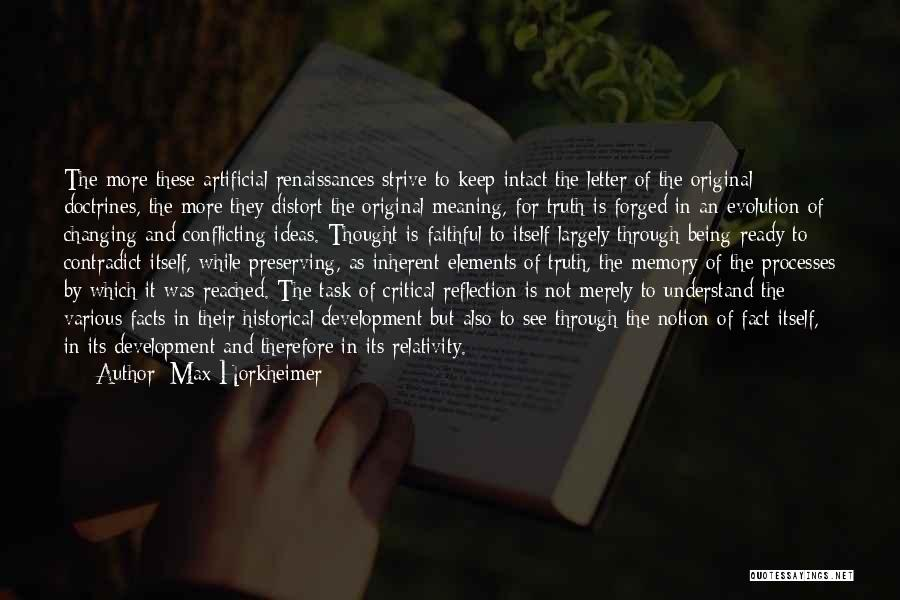 Critical Reflection Quotes By Max Horkheimer