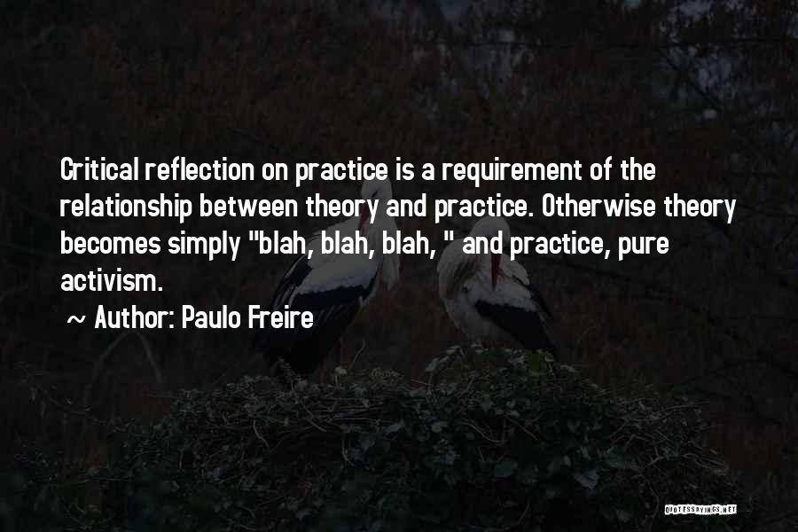 Critical Reflection Quotes By Paulo Freire