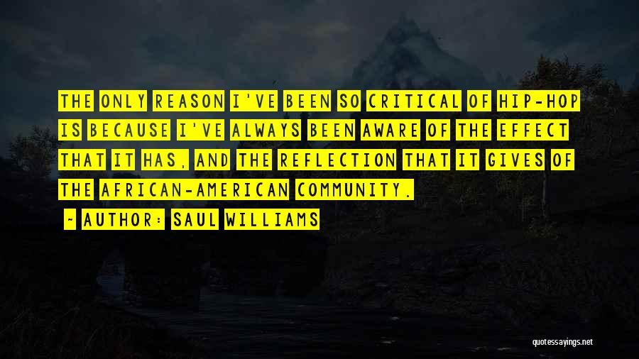 Critical Reflection Quotes By Saul Williams