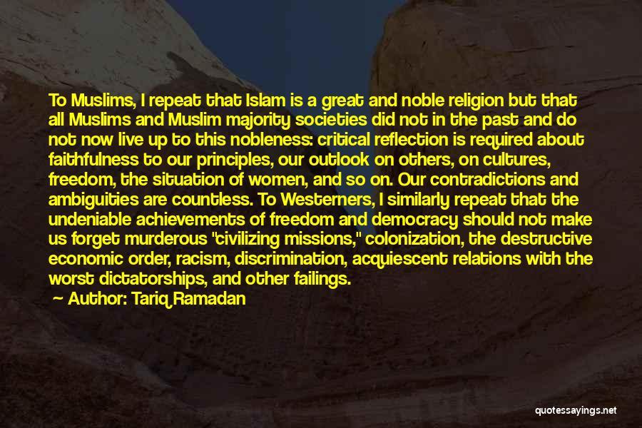 Critical Reflection Quotes By Tariq Ramadan