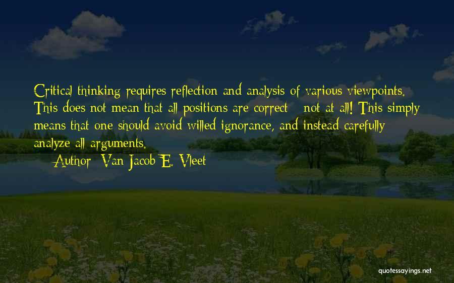 Critical Reflection Quotes By Van Jacob E. Vleet