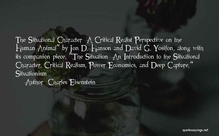 Critical Situation Quotes By Charles Eisenstein
