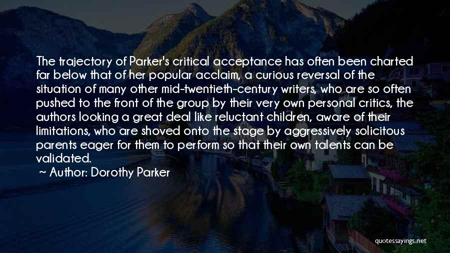 Critical Situation Quotes By Dorothy Parker