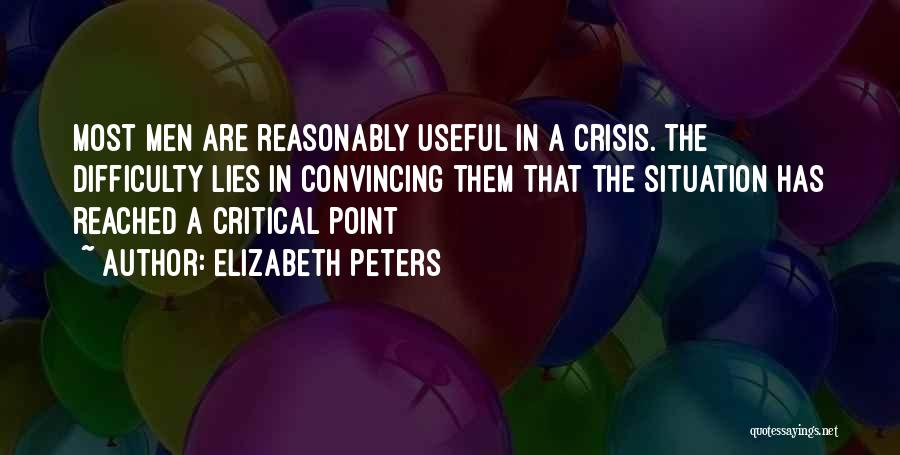 Critical Situation Quotes By Elizabeth Peters