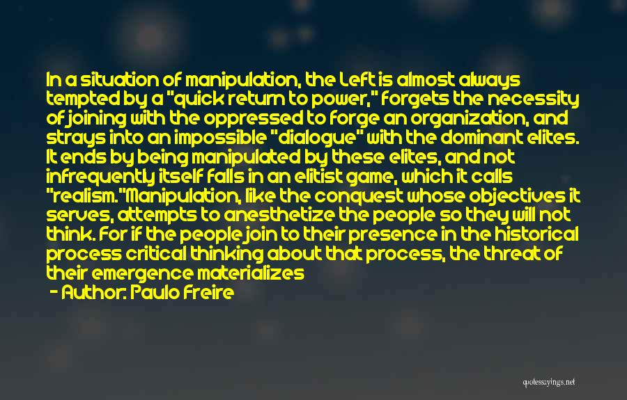 Critical Situation Quotes By Paulo Freire