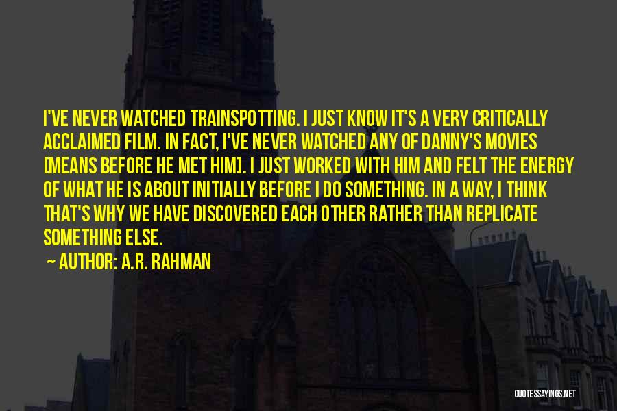 Critically Acclaimed Quotes By A.R. Rahman