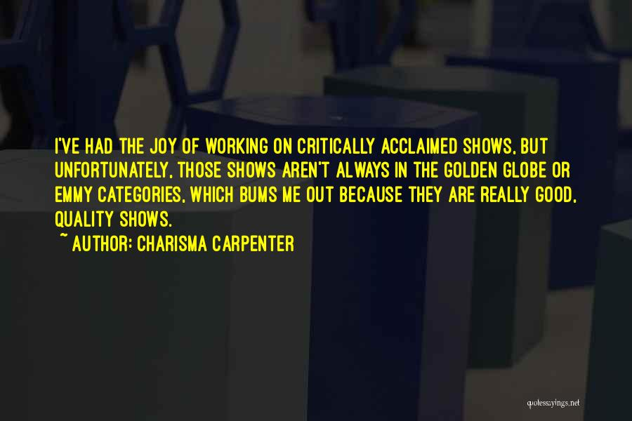 Critically Acclaimed Quotes By Charisma Carpenter
