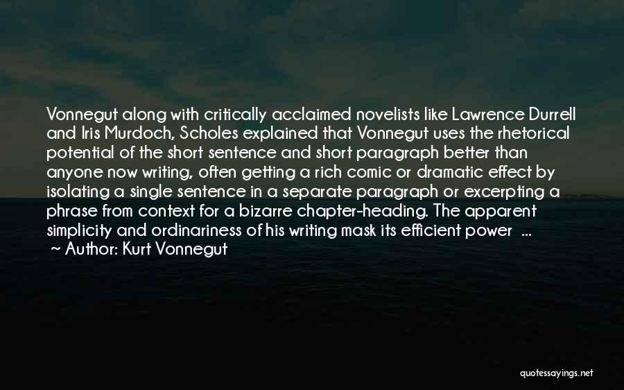 Critically Acclaimed Quotes By Kurt Vonnegut