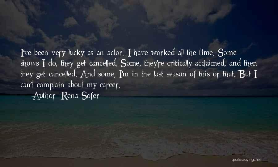 Critically Acclaimed Quotes By Rena Sofer