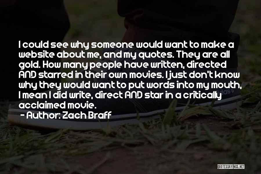 Critically Acclaimed Quotes By Zach Braff