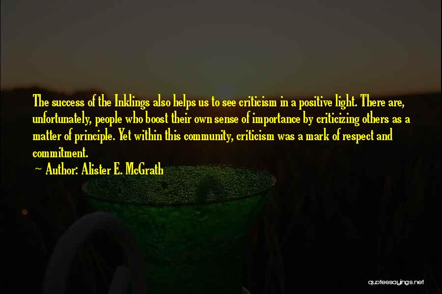Criticism And Success Quotes By Alister E. McGrath
