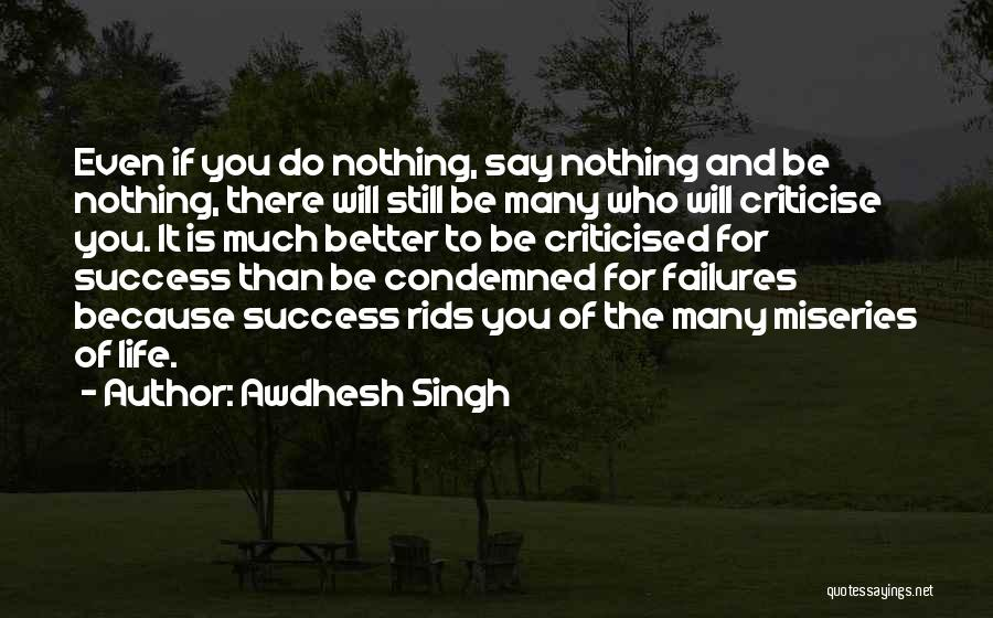 Criticism And Success Quotes By Awdhesh Singh