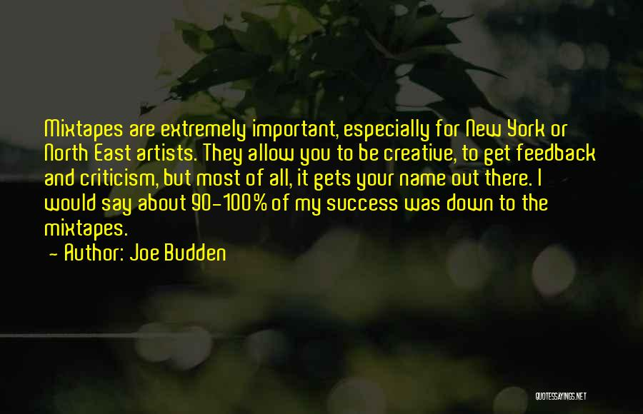 Criticism And Success Quotes By Joe Budden