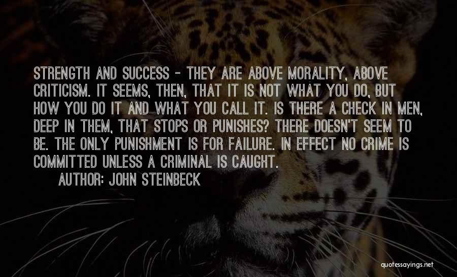 Criticism And Success Quotes By John Steinbeck
