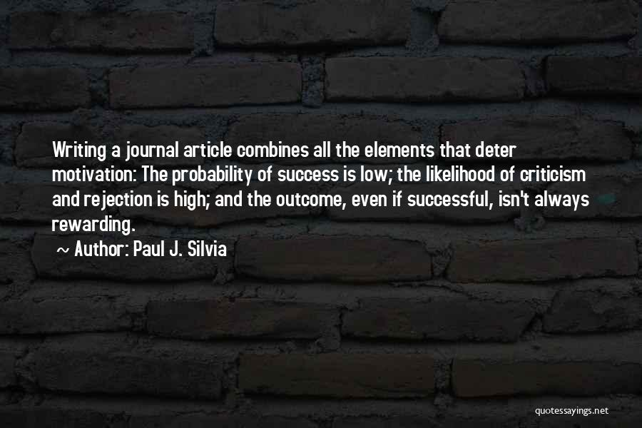 Criticism And Success Quotes By Paul J. Silvia