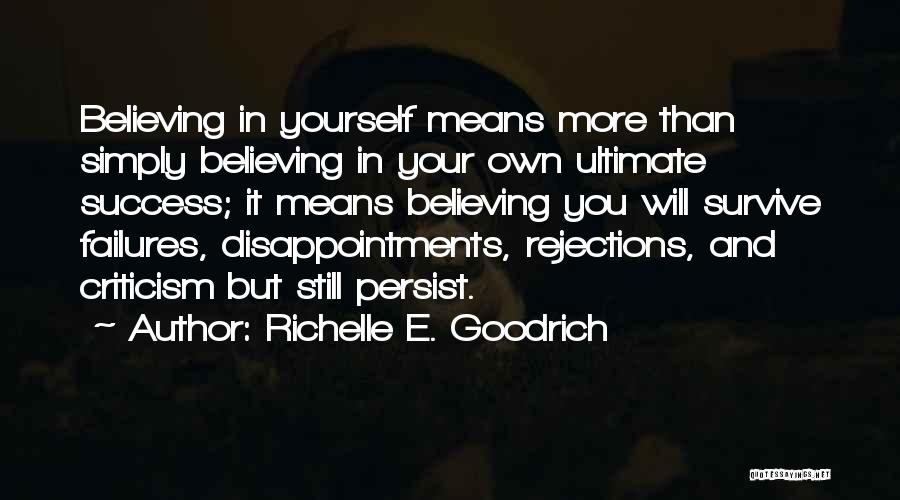 Criticism And Success Quotes By Richelle E. Goodrich
