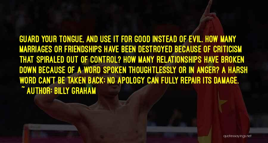Criticism In Relationships Quotes By Billy Graham