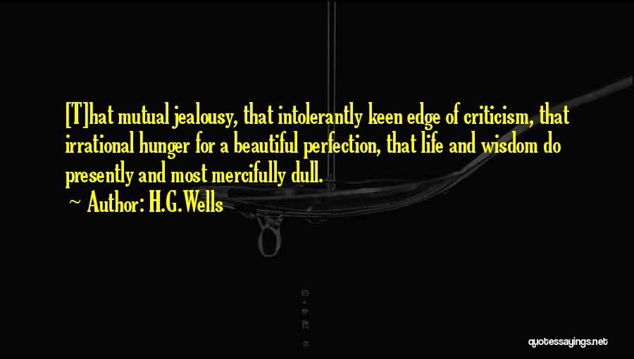 Criticism In Relationships Quotes By H.G.Wells